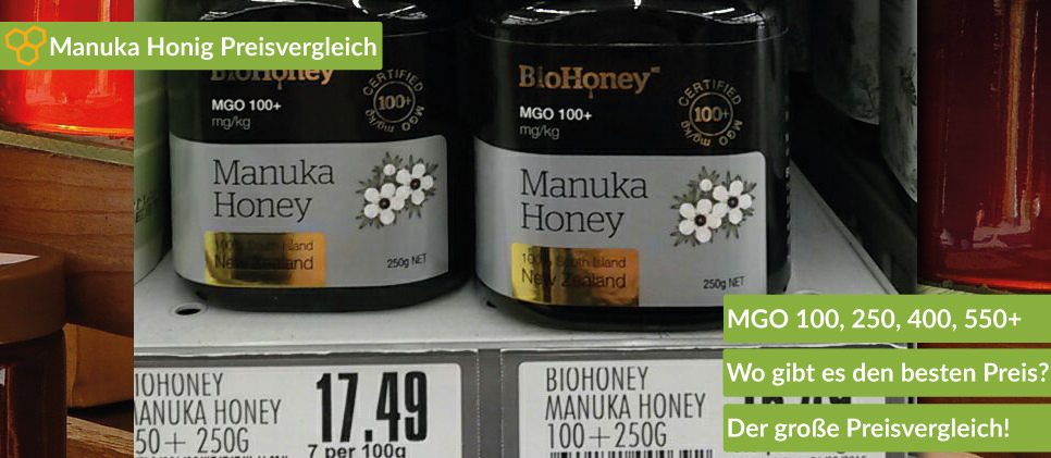 Manuka Honig Preisvergleich von 550, 400, 250 und 100 Preisen.